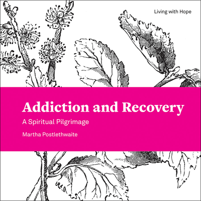 Cover for Addiction and Recovery
