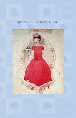 Especially For The Maid Of Honor Cover Image