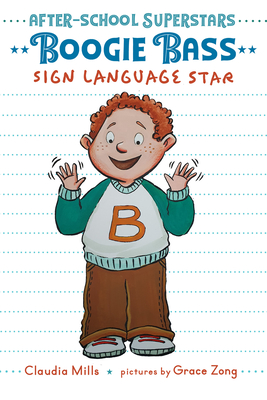 Cover for Boogie Bass, Sign Language Star (After-School Superstars #4)
