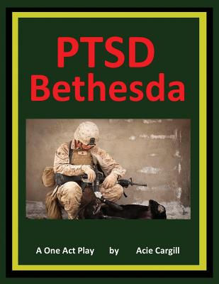 PTSD Bethesda - A One Act Play Cover Image