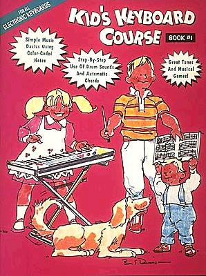 Kid's Keyboard Course - Book 1 Cover Image