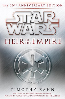 Heir to the Empire: Star Wars Legends: The 20th Anniversary Edition (Star Wars: The Thrawn Trilogy - Legends) Cover Image