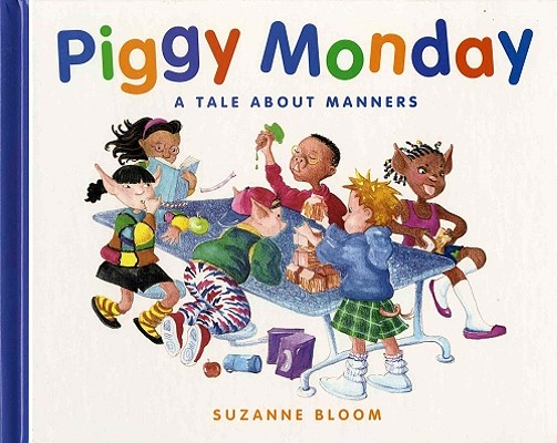 Piggy Monday: A Tale about Manners Cover Image