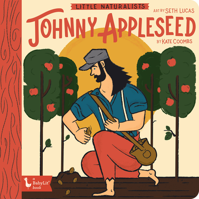 Little Naturalists Johnny Appleseed Cover Image