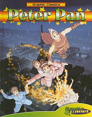Peter Pan [With Book] (Graphic Classics (Abdo Interactive)) Cover Image