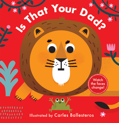 Cover for Is That Your Dad? (A Changing Faces Book)