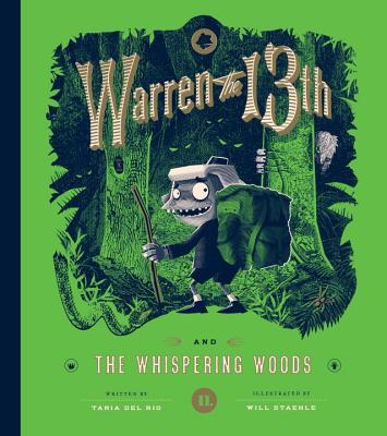 Warren the 13th: The Whispering Woods by Tania Del Rio