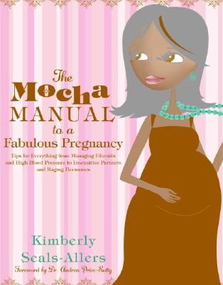 The Mocha Manual to a Fabulous Pregnancy Cover