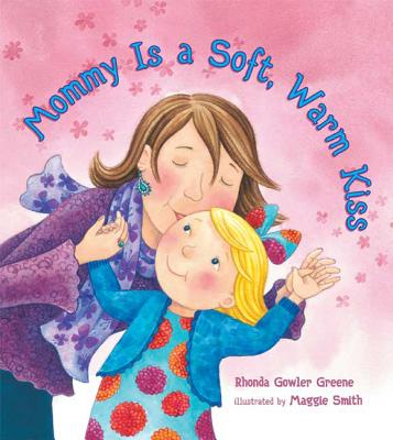 Mommy Is a Soft, Warm Kiss [With Special Card] Cover