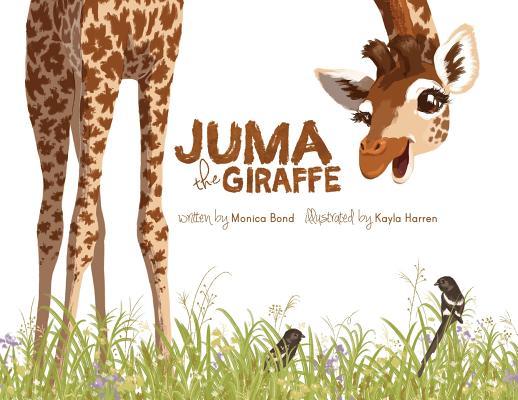 Cover for Juma the Giraffe