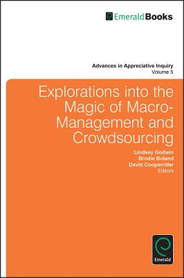 Explorations Into the Magic of Macro-Management and Crowdsourcing Cover Image