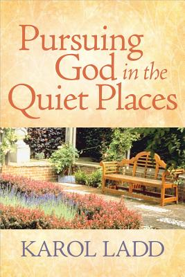 Pursuing God in the Quiet Places Cover
