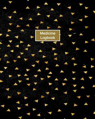 Medicine Logbook: Daily Medication Tracker Log Book: LARGE PRINT Daily Medicine Reminder Tracking. Practical Way to Avoid Duplication an Cover Image