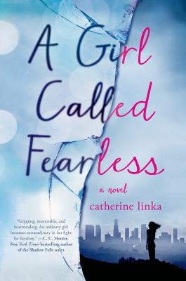 A Girl Called Fearless: A Novel (The Girl Called Fearless Series #1) Cover Image