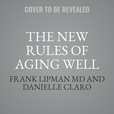 Cover for The New Rules of Aging Well
