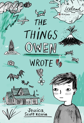 The Things Own Wrote by Jessica Scott Kerrin