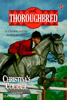 Thoroughbred #27 Christina's Courage Cover Image