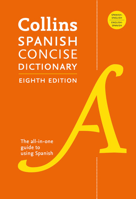 Collins Spanish Concise Dictionary, 8th Edition Cover Image