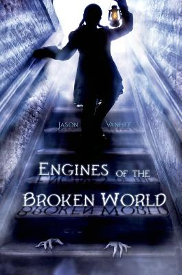Cover for Engines of the Broken World