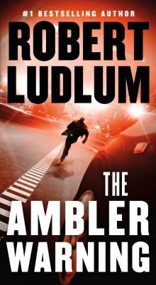 The Ambler Warning: A Novel Cover Image