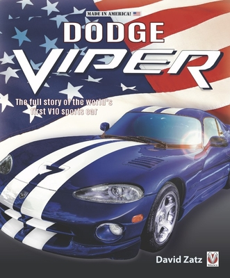 Dodge Viper: The full story of the world's first V10 sports car Cover Image