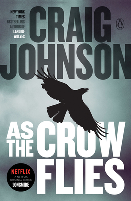 As the Crow Flies: A Longmire Mystery Cover Image