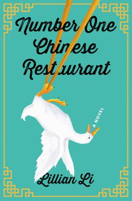 Number One Chinese Restaurant: A Novel Cover Image