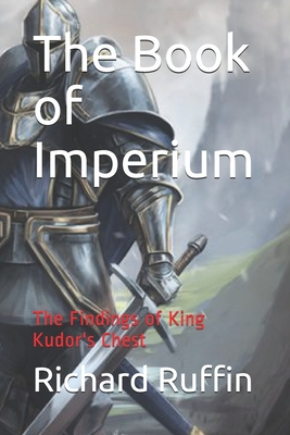 The Book of Imperium: The Findings of King Kudor's Chest Cover Image