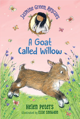 Jasmine Green Rescues: A Goat Called Willow Cover Image