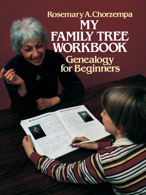 My Family Tree Workbook: Genealogy for Beginners (Dover Hobbies and Amusements for Children) Cover Image