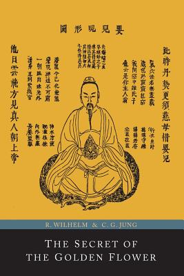 The Secret of the Golden Flower; A Chinese Book of Life Cover Image