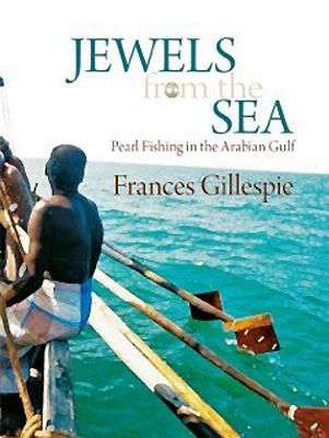 Jewels from the Sea: Pearl Fishing in the Arabian Gulf Cover Image