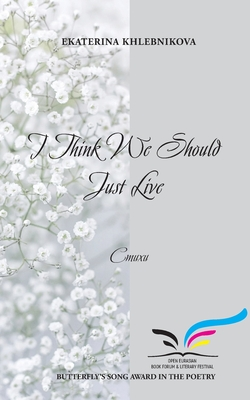 I Think We Should Just Live Cover Image