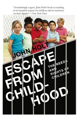 Escape From Childhood: The Needs and Rights of Children Cover Image