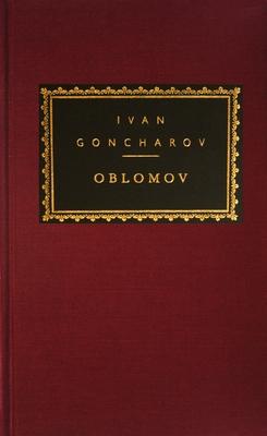 Oblomov (Everyman's Library Classics Series) Cover Image