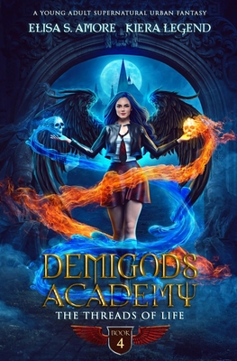 Demigods Academy - Book 4: The Threads Of Life Cover Image