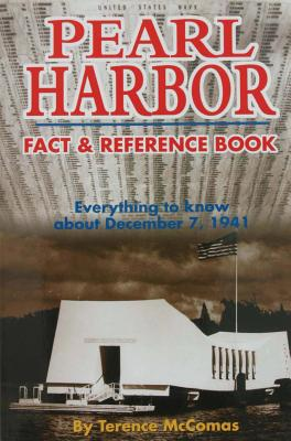 Pearl Harbor Fact & Reference Book: Everything to Know about December 7, 1941 Cover Image