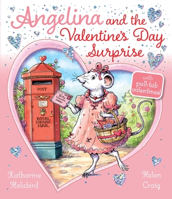 Angelina and the Valentine's Day Surprise (Angelina Ballerina) Cover Image
