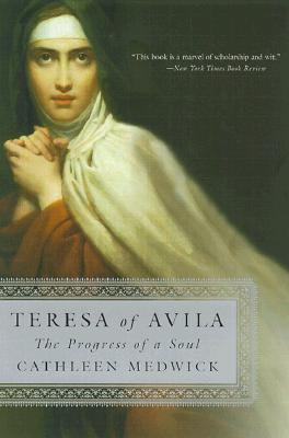Teresa of Avila: The Progress of a Soul Cover Image