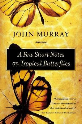 A Few Short Notes on Tropical Butterflies Cover