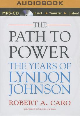 The Path to Power: The Years of Lyndon Johnson Cover Image