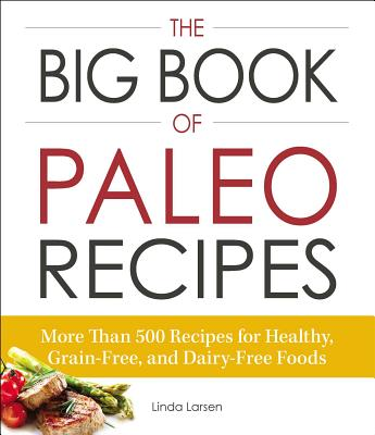 Cover for The Big Book of Paleo Recipes