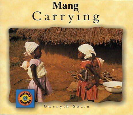 Carrying (English–Vietnamese) (Small World series) Cover Image
