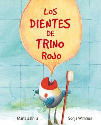 Los Dientes de Trino Rojo (Chirpy Charlie's Teeth) Cover Image