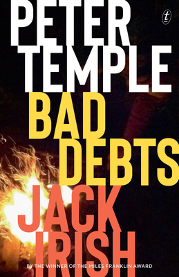 Bad Debts: Jack Irish, Book One (Jack Irish Thrillers) Cover Image