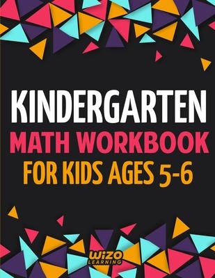 Kindergarten Math Workbook for Kids Ages 5-6 Cover Image