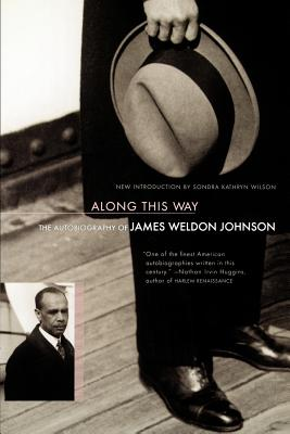 Along This Way: The Autobiography Of James Weldon Johnson Cover Image