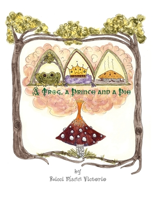 A Frog, a Prince and a Pie Cover Image