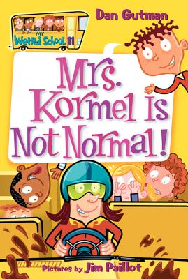 Mrs. Kormel Is Not Normal! Cover