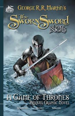 The Sworn Sword: A Game of Thrones Prequel Graphic Novel cover image
